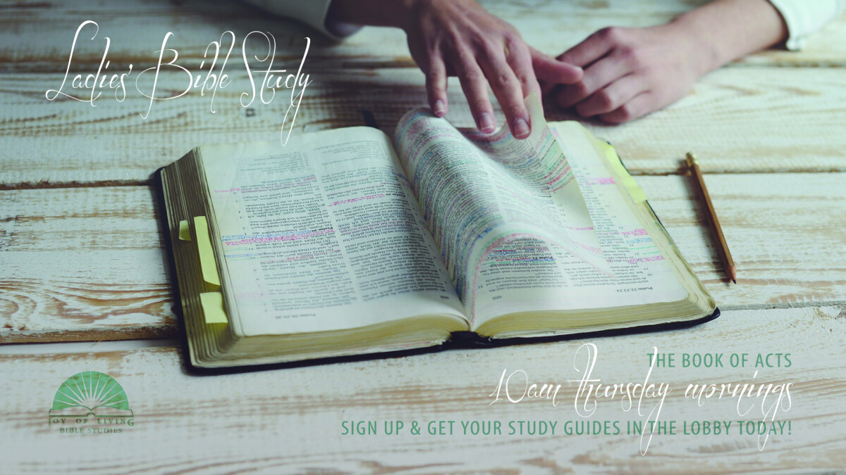 Ladies' (AM) Weekly Bible Study - Book of ACTS