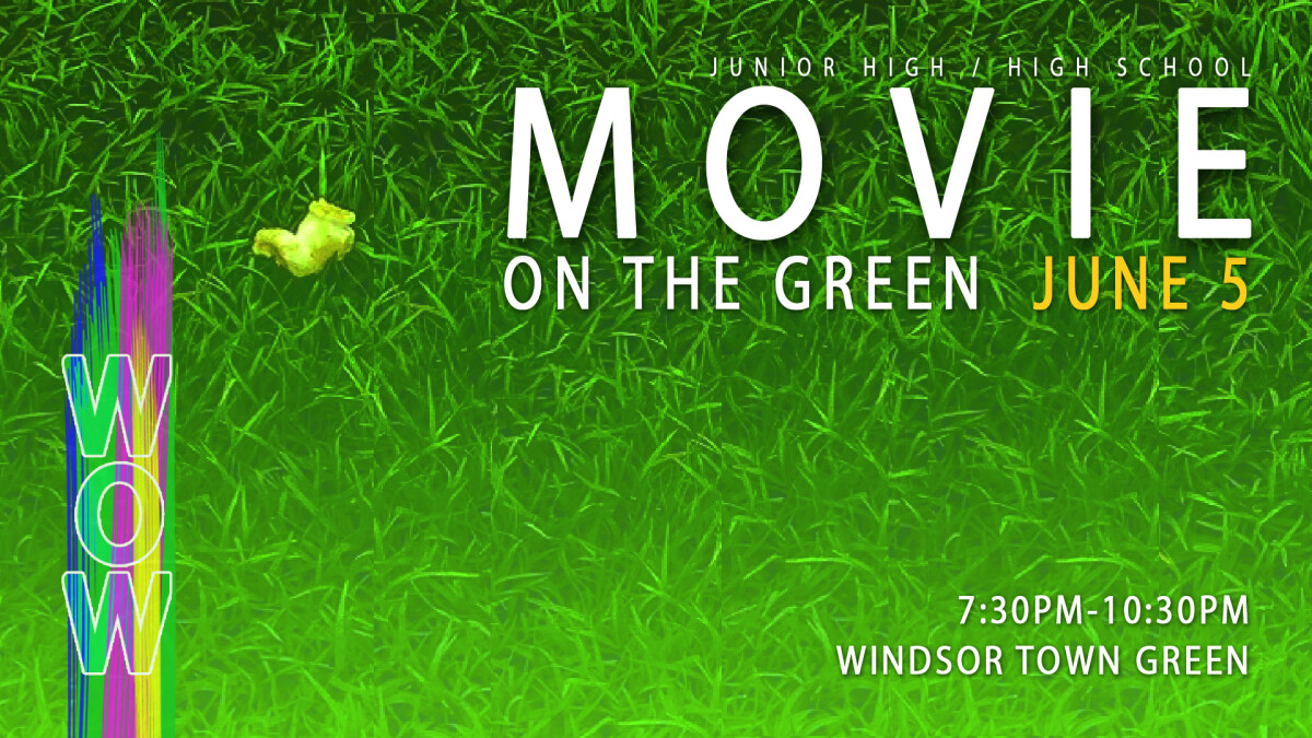 WOW week movie on the green!
