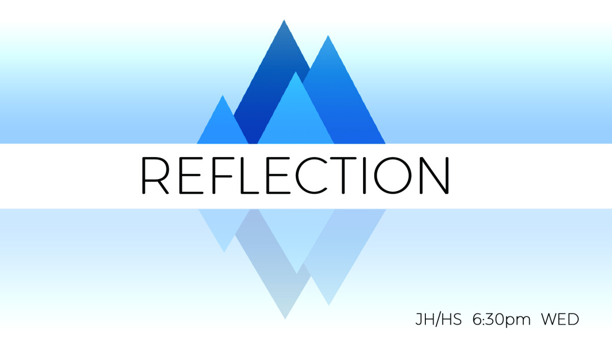 Reflection (JH & HS)