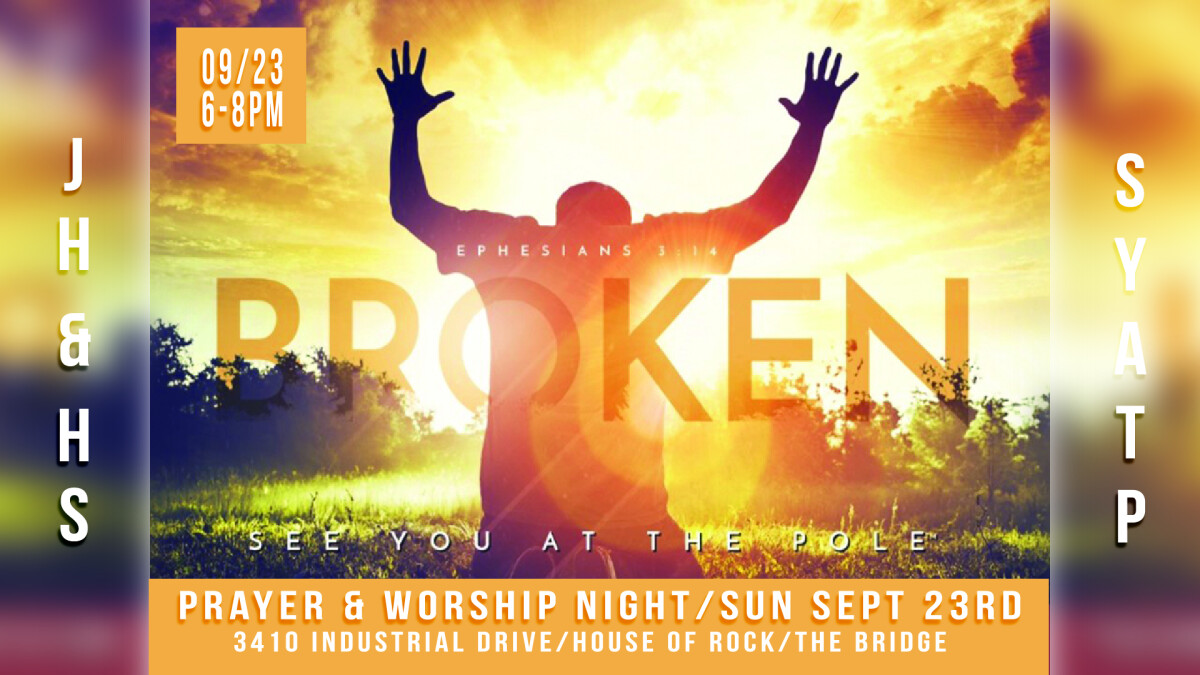 JH/HS See You At The Pole: Prayer and Worship Night