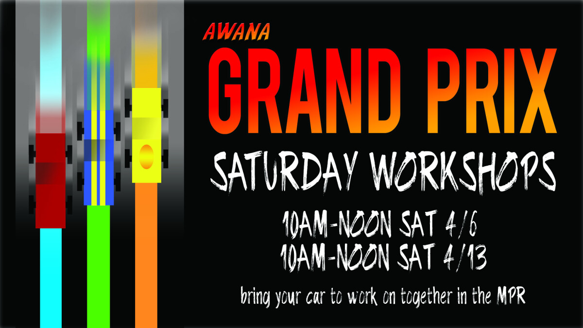 Awana Grand Prix Workshop!